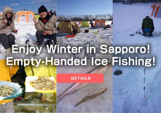 Enjoy Smelt Ice Fishing and Eat Japanese Tempura