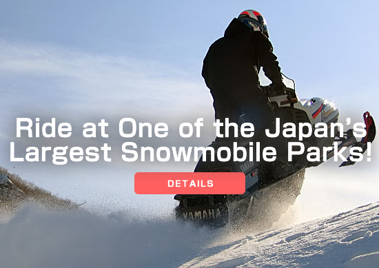 Ride at One of the Japan's Largest Snowmobile Parks!