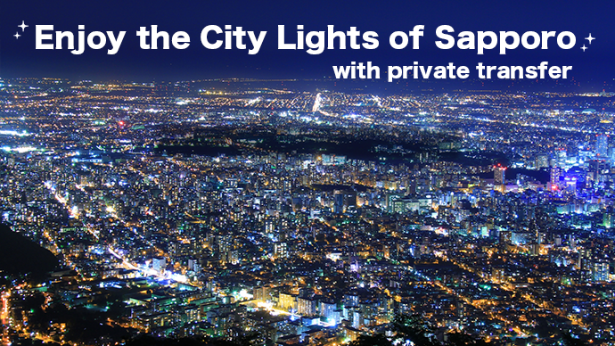 Enjoy the city lights of Sapporo with private transfer